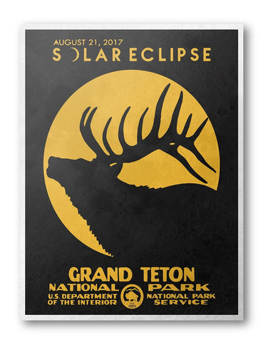 Grand Teton National Park Solar Eclipse 2017 Poster - National Park Life