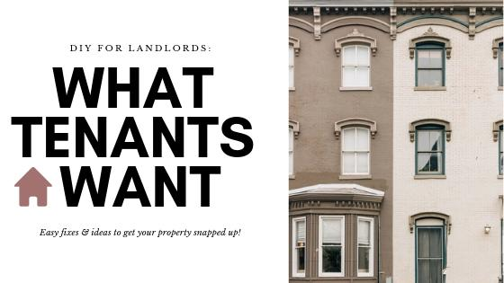 DIY for Landlords: what tenants want