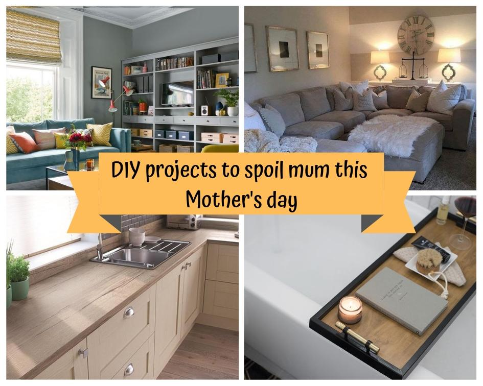 DIY Projects to spoil mum this Mother's Day