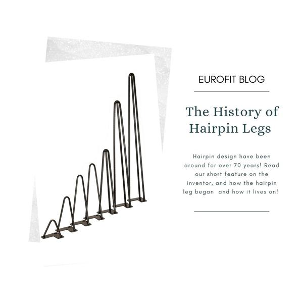 History of Hairpin Legs