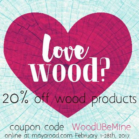 February Sale On Wood Items Going On Now!