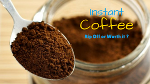 Are you being ripped off buying instant coffee ?