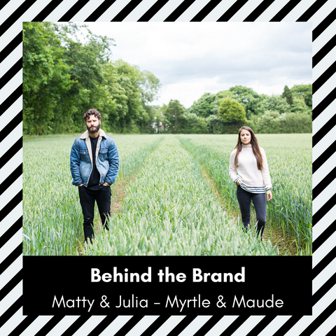 Behind The Brand - Myrtle & Maude - Baba Box