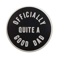 New Parent Gift - Officially Quite A Good Dad Pin - Baba Box