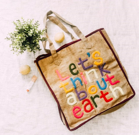 Lets Think About Earth Tote Bag