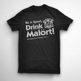 "Women's cut ""Be A Sport"" Malört Shirt"