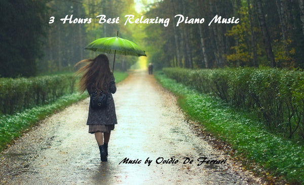 3 HOURS BEST RELAXING PIANO MUSIC