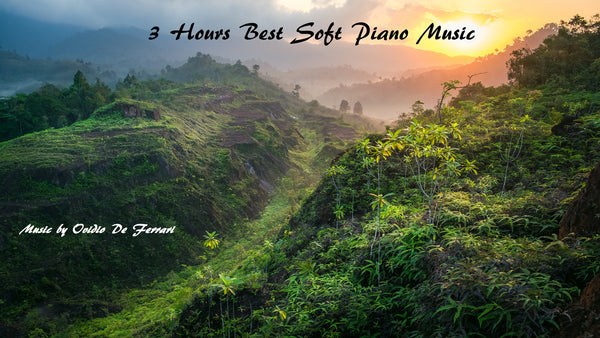 3 HOURS BEST SOFT PIANO MUSIC