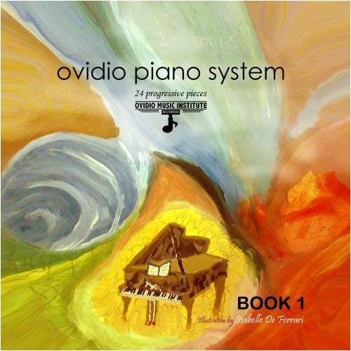 Ovidio Piano System. 24 Progressive Pieces - Book 1 + Demos