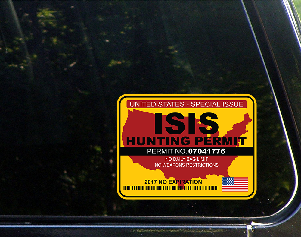 "ISIS Hunting Permit 2017 Vinyl Sticker Decal 7""Width with Free Shipping!"