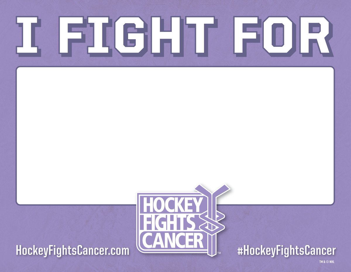 "Hockey Fights Cancer ""I Fight For Sign"""