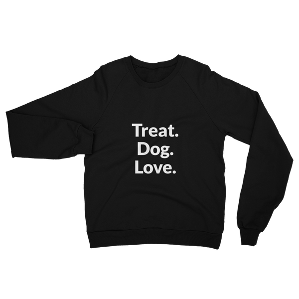 Treat.Dog.Love - Limited Edition - Sweatshirt