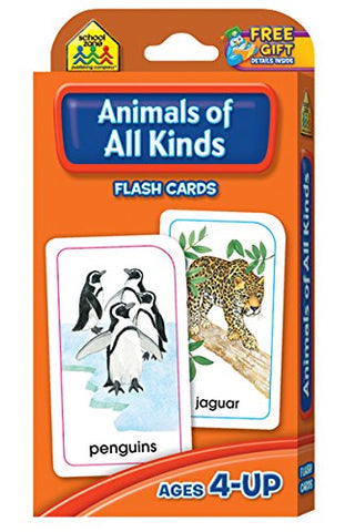 SCHOOL ZONE - Animals of All Kinds Flash Cards