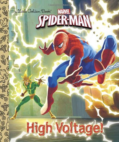 GOLDEN BOOKS - High Voltage! (Marvel: Spider-Man)