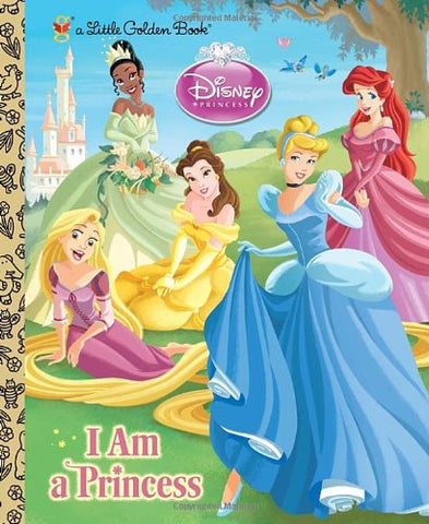 GOLDEN BOOKS - I am a Princess (Disney Princess)
