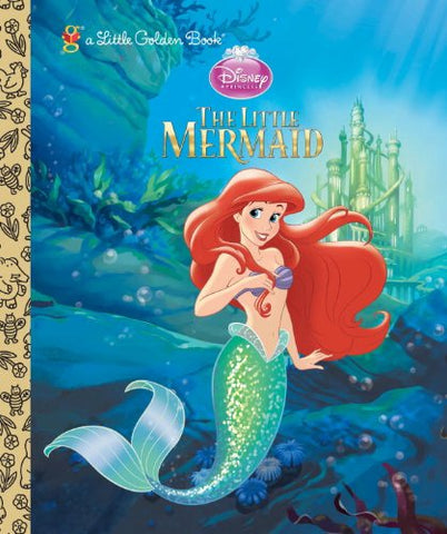 GOLDEN BOOKS - The Little Mermaid (Disney Princess)