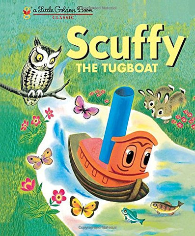 GOLDEN BOOKS - Scuffy the Tugboat and His Adventures Down the River