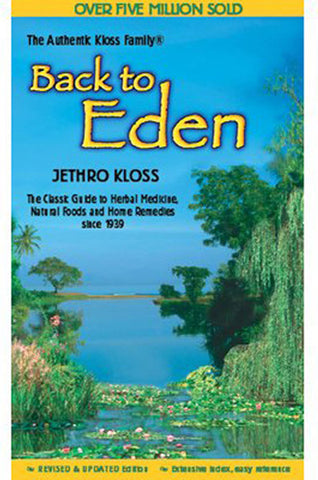 Books Back To Eden  By Jethro Kloss