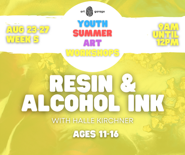 Resin & Alcohol Ink (Ages 11-16) AM