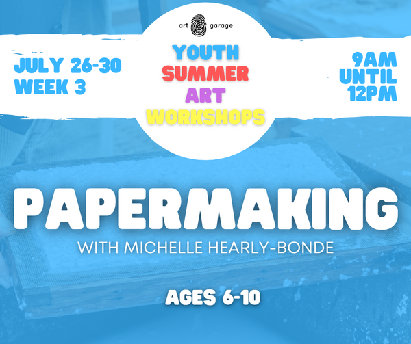 PAPERMAKING (Ages 6-10) AM