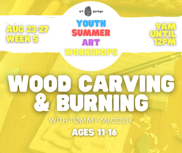 Wood Carving & Burning (Ages 11-16) AM