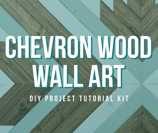 Chevron Wood Wall Art DIY Project Tutorial Kit