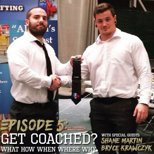 Episode 5 | On coaching, being a coach, picking a coach. With Shane Martin and Bryce Krawczyk