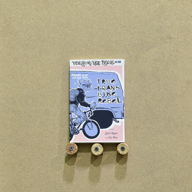 Book - True Trans Bike Rebel (Taking the Lane #15)