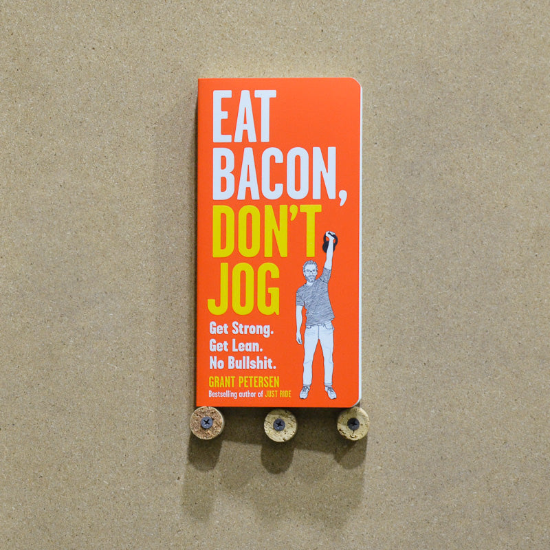 Book - Eat Bacon, Don't Jog
