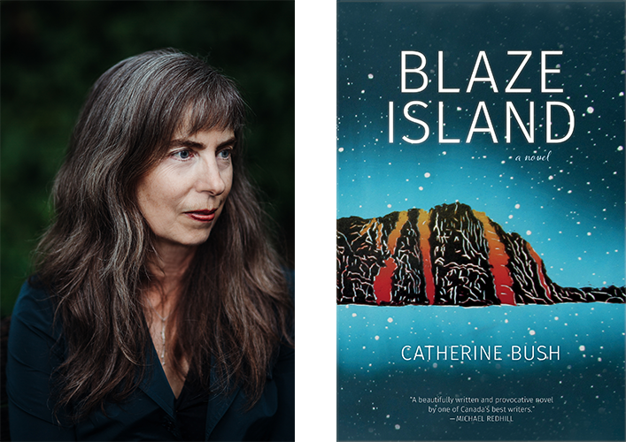 Left: Catherine Bush's author photo. Right: Blaze Island cover