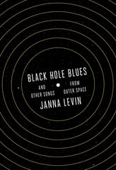 Black Hole Blues, Janna Levin