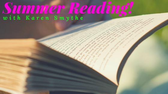 Summer Reading! with Karen Smythe