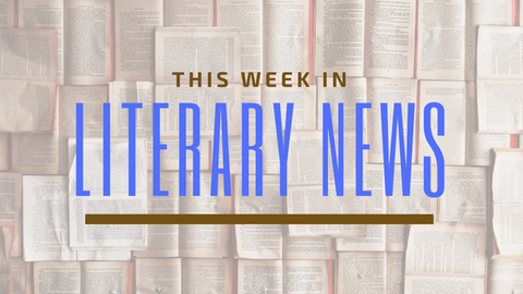 This Week in Literary News