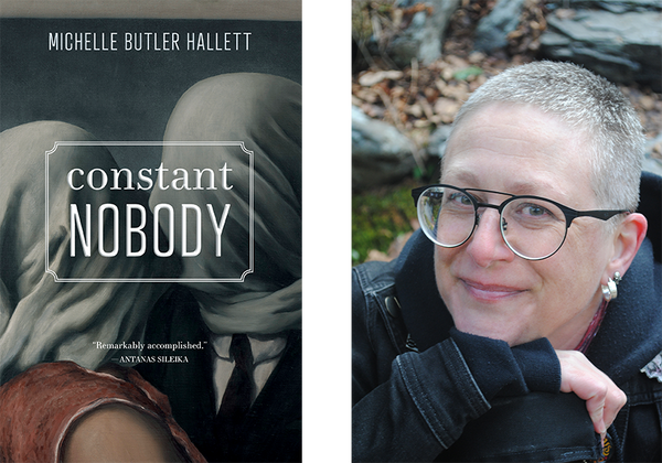 Left: Constant Nobody book cover. Right: Michelle Butler Hallett author photo.