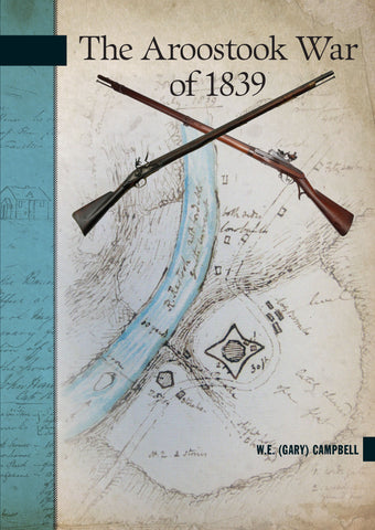 The Aroostook War of 1839