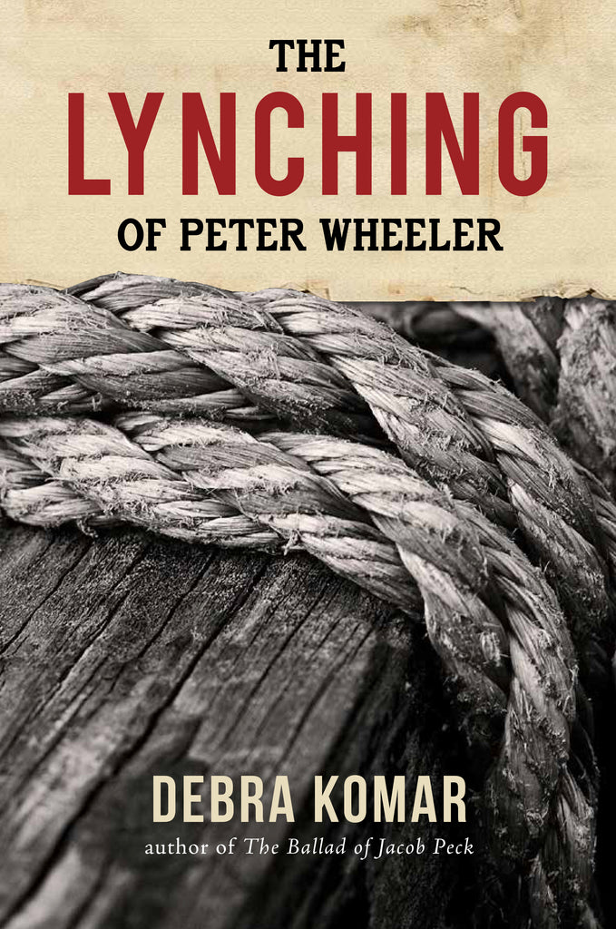 The Lynching of Peter Wheeler (eBOOK)