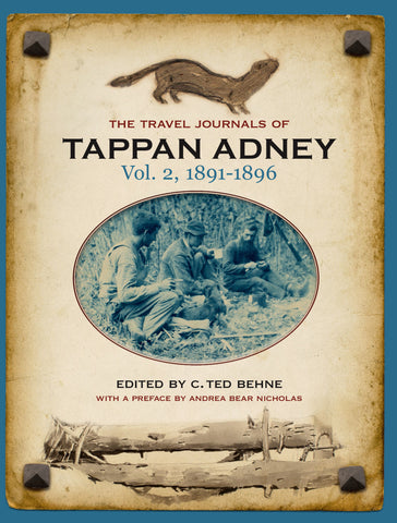 The Travel Journals of Tappan Adney Vol. 2, 1891-1896 (eBOOK)