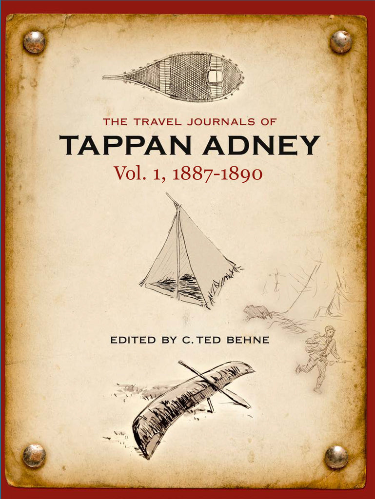 The Travel Journals of Tappan Adney Vol. 1, 1887-1890