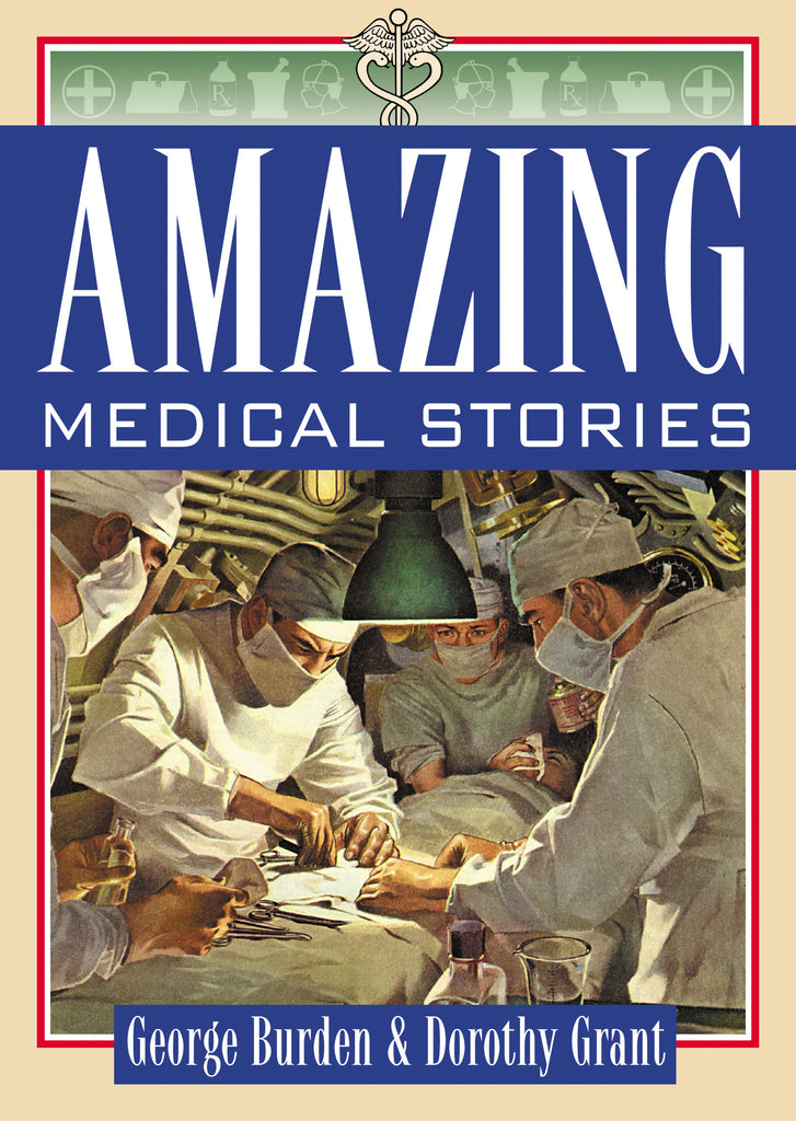 Amazing Medical Stories (eBOOK)