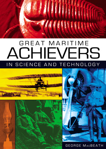 Great Maritime Achievers in Science and Technology (eBOOK)