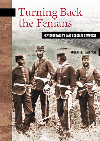 Turning Back the Fenians