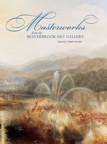 Masterworks from the Beaverbrook Art Gallery