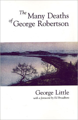 The Many Deaths of George Robertson