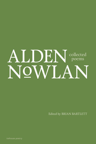 Collected Poems of Alden Nowlan