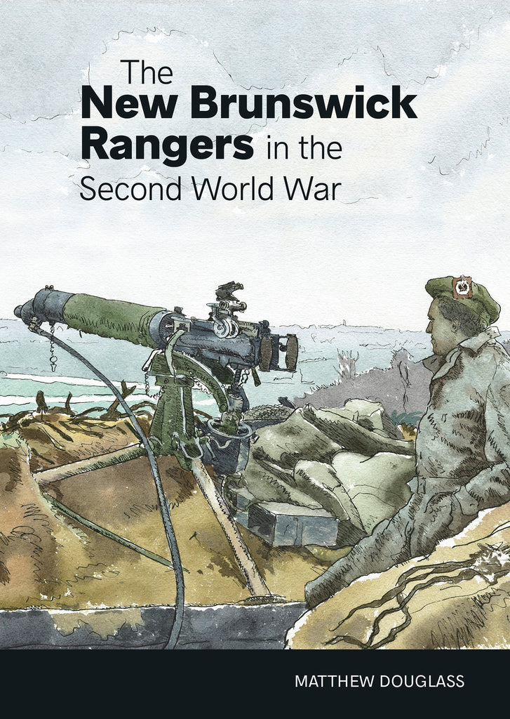 The New Brunswick Rangers in the Second World War