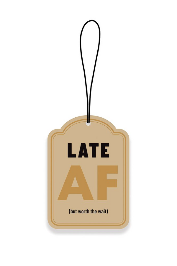 Late Late AF Car Air Freshener - Madison and Mallory