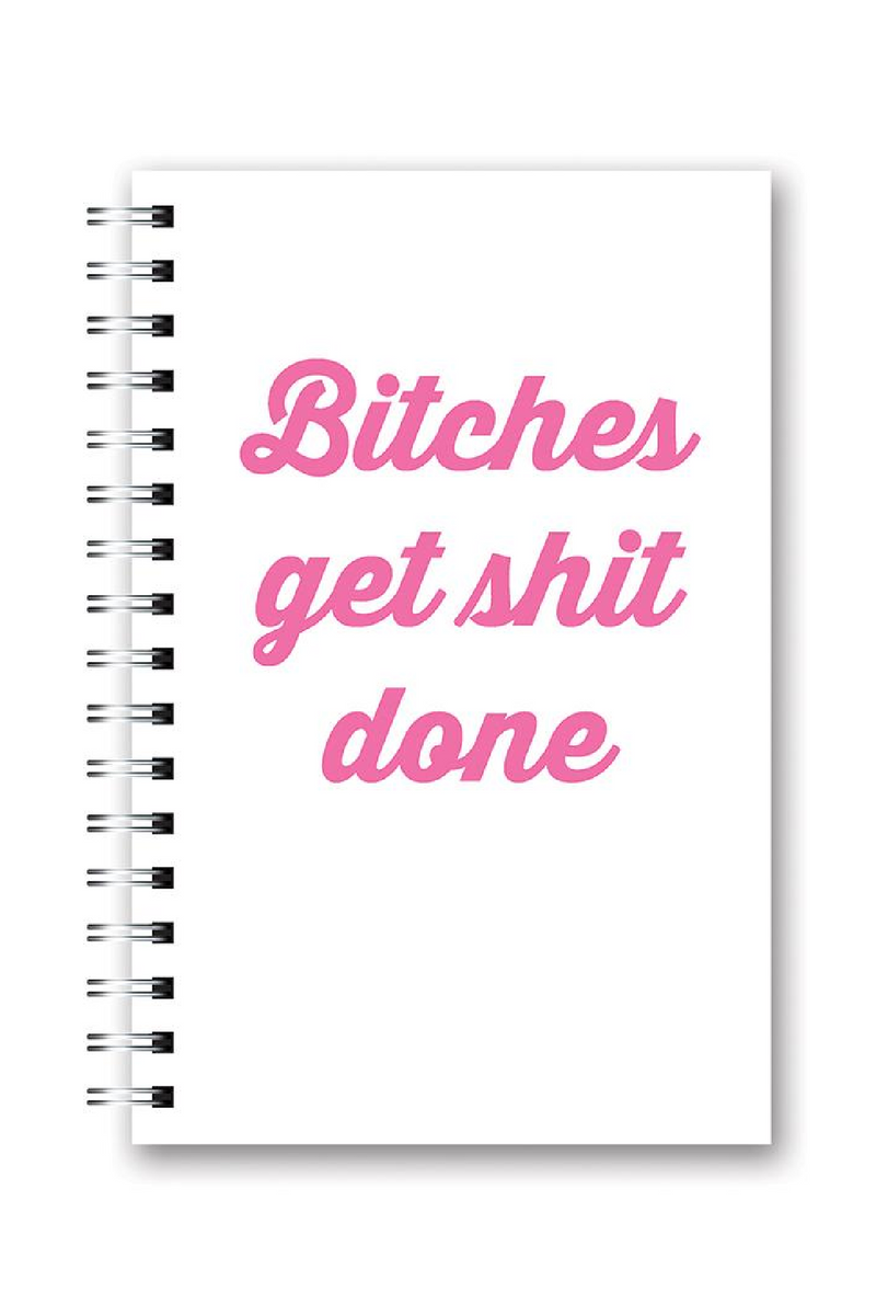 Pink Bitches Get Sh*t Done Medium Spiral Notebook - Madison and Mallory