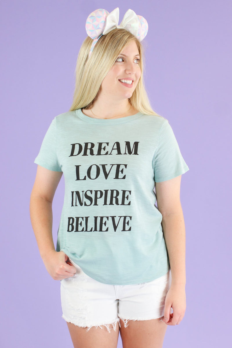 Dream Love Inspire Believe Graphic Top - Madison and Mallory