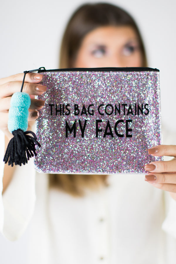 This Bag Contains My Face Bag - FINAL SALE - Madison + Mallory