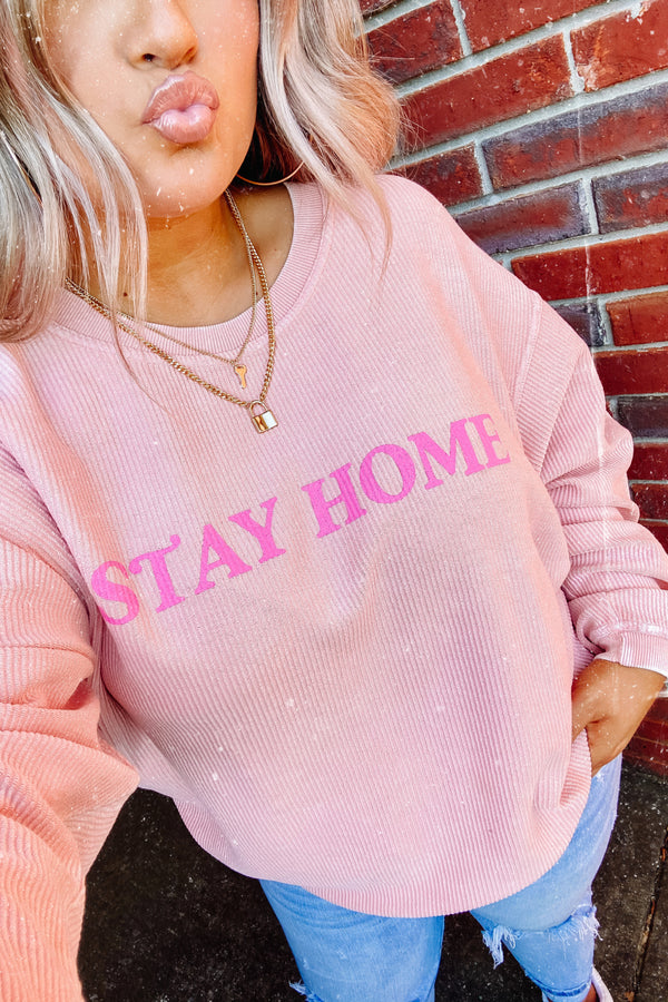 S / Pink Stay Home Corded Graphic Pullover - Madison and Mallory